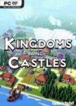 Kingdoms And Castles *2017* - V115r11s [x64/x32] [MULTi18-PL] [ISO] [PLAZA]