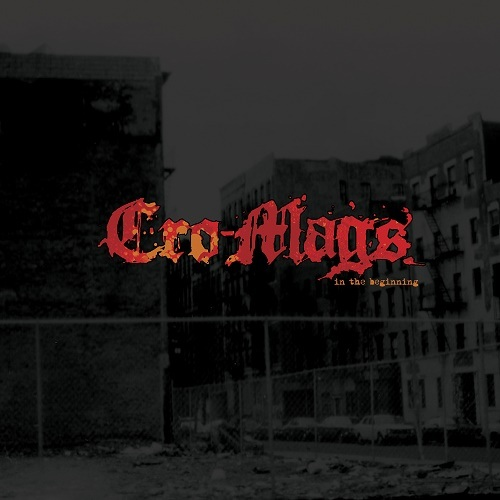CRO-MAGS - IN THE BEGINNING (2020) [MP3@320] [FALLEN ANGEL]