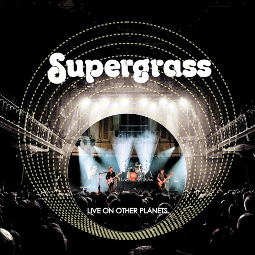 Supergrass - Live on Other PLanets  (2020) [Flac-24bit]