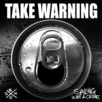 TAKE WARNING - SMILING IS NOT A CRIME (2017) [DEMO] [WMA] [FALLEN ANGEL]