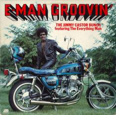 The Jimmy Castor Bunch - E-Man Groovin' (1976) [MP3@320]
