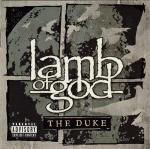 LAMB OF GOD - THE DUKE (2016) [EP] [WMA] [FALLEN ANGEL]