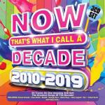 VA - Now That's What I Call a Decade 2010 - 2019 (2019) [mp3@320]