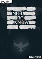 Need to Know *2018* - V1.01 [ENG] [ISO] [HOODLUM]