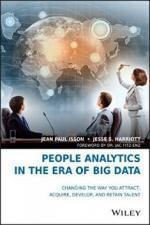 Jean Paul Isson, Jesse S. Harriott, Jac Fitz-enz - PeoPLe Analytics in the Era of Big Data: Changing the Way You Attract, Acquire, Develop, and Retain Talent [PDF] [ENG] [LIBGEN]