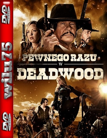 Pewnego razu w Deadwood - Once Upon a Time in Deadwood *2019* [WEB-DL] [XviD-KiT] [Lektor PL]