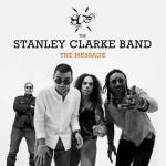 THE STANLEY CLARKE BAND - THE MESSAGE (2018) [MP3@320] [FALLEN ANGEL]