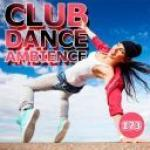 Club Dance Ambience Vol.173 (2019)      [mp3@320]