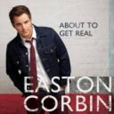Easton Corbin - About to Get Real (2015) [mp3@320Kbps]