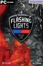 Flashing Lights - Police, Firefighting, Emergency Services Simulator [v.b241019] *2018* [MULTI-PL] [REPACK R69] [EXE]