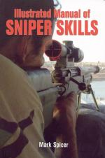 Illustrated Manual of Sniper Skills by Mark Spicer [ENG] [PDF]