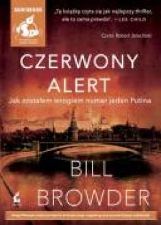 Bill Browder - Czerwony alert [Audiobook PL] [mp3@112] [JoannaC]
