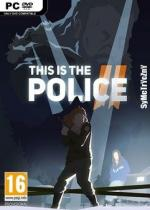 This Is The Police 2 *2018* - V1.0.0.0 [MULTi11-PL] [REPACK-FITGIRL] [SELECTIVE DOWNLOAD FROM 980.8 MB] [EXE]