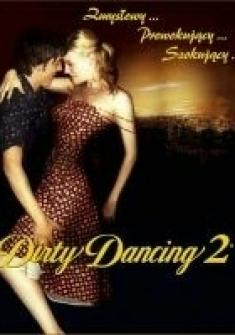 Dirty Dancing 2 - Dirty Dancing: Havana Nights *2004* [DVRip] [XviD] [Lektor PL]