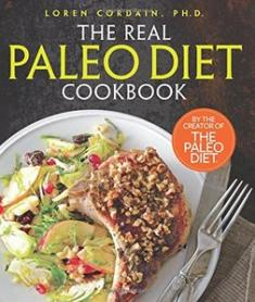 Loren Cordain - The Real Paleo Diet Cookbook: 250 All-New Recipes from the Paleo Expert [ENG] [mobi]