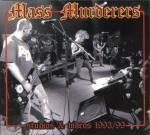 MASS MURDERERS - STUDIOS & VIDEOS 1993/99 (2007) [WMA] [FALLEN ANGEL]