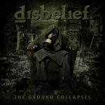 Disbelief - The Ground Collapses (2020) [mp3@320]