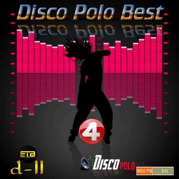 VA - Radio FTB - Disco Polo Best by d-11 Vol.4 *2020* [FLAC] [27,08,2020] [d-11]
