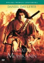 Ostatni Mohikanin - The Last Of The Mohicans (1992) [Custom Audio] [1080p] [BDRip.x264.DTS] [Lektor PL] [Spedboy]