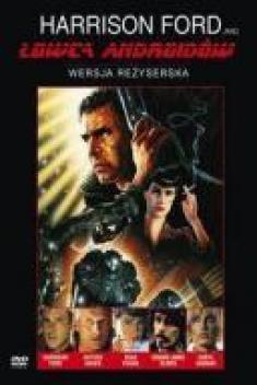 Łowca Androidów - Blade Runner (Final Cut Version) (2007) [PAL] [DVD9] [Lektor i Napisy PL]