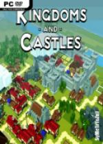 Kingdoms And Castles *2017* - V109 [+DLC] [MULTi5-ENG] [ISO] [PLAZA]