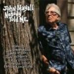 John Mayall - Nobody Told Me (2019)     [mp3@320]