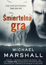 Michael Marshall Smith - Śmiertelna gra (2015) [ebook PL] [epub mobi pdf]