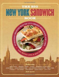 Sara Reistad-Long - The Big New York Sandwich Book: 99 Delicious Creations [ENG] [epub]