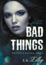 R.K. Lilley - Bad Things. Tristan i Danika (2018) [ebook PL] [epub mobi pdf]
