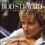 Rod Stewart - The Story So Far: The Very Best Of [Mp3 320 kbps]