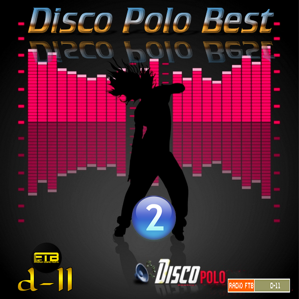 VA - Radio FTB - Disco Polo Best by d-11 Vol.2 *2020* [FLAC] [d-11]