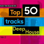 VA - Top50: Tracks Deep House Ver.2 (2018) MP3