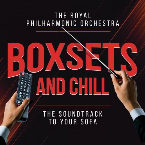 Royal Philharmonic Orchestra - Boxsets and Chill (2021) [mp3@320]