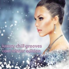 VA - Luxury Chill Grooves Cool Winter Edition (2016) [MP3@320]