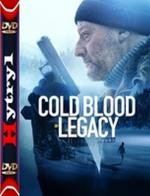 Cold Blood Legacy - La mémoire du sang (2019) [BRRip] [XviD] [MPEG-MORS] [Napisy PL] [H-1]