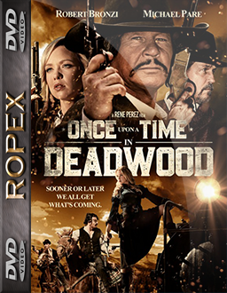 Pewnego razu w Deadwood - Once Upon a Time in Deadwood (2019) [1080p] [WEB-DL] [H264] [AC3-RX] [Lektor PL]