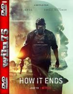 How It Ends *2018* [NF] [WEB-DL] [XviD-KiT] [Lektor PL]