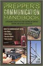 "Prepper's Communication Handbook: Lifesaving Strategies for Staying in Contact During and After a Disaster"" by Jim Cobb [ENG] [pdf]"