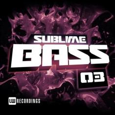 Various Artists - Sublime Bass, Vol. 03 (2017) [MP3@320]