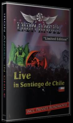 Iron Angel - Live In Santiago De Chile [2016, DVD9]