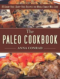 Anna Conrad - The Paleo Cookbook [ENG] [pdf] [mobi] [azw3]