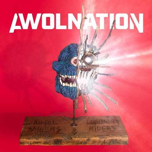 Awolnation - Angel Miners & the Lightning Riders (2020) [mp3@320]