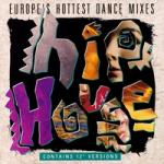 Hip House-Europe's Hottest Dance Mixes (cd compilation '90)-(flac)