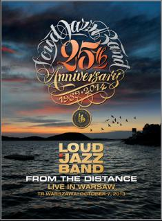 LOUD JAZZ BAND - FROM THE DISTANCE-LIVE IN WARSAW 2013 (2014) [DVD5] [PAL] [FALLEN ANGEL]