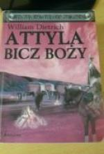 William Dietrich - Attyla Bicz Boży (2006) [ebook PL] [epub mobi pdf azw3]