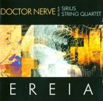 DOCTOR NERVE WITH SIRIUS STRING QUARTET - EREIA (2000) [FLAC] [FALLEN ANGEL]