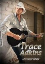 Trace Adkins - Discography (1996-2017) [MP3@320]