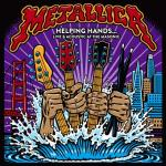 Metallica - Helping Hands-Live & Acoustic at The Masonic (2019) [mp3@320] [D.T.m1125]