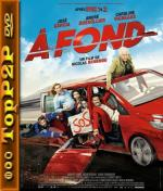 Do dechy / A fond (2016) [BRRip] [Xvid-robmar] [Lektor PL]