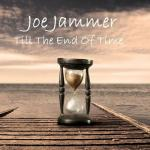 Joe Jammer - Till The End Of Time (2019) [mp3@320]